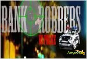Juego  bank robbers vs police los ladrones de bancos