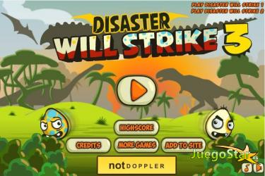 Juego Disaster Will Strike 3