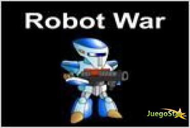 Juego  robot war guerra contra los robots