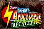 super energy apocalypse recycled super energia apocalipsis reciclado